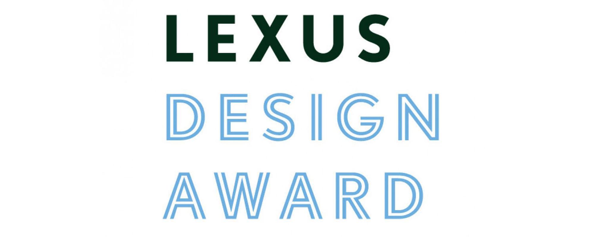 Lexus Design Award: alweer 3e editie designwedstrijd voor jonge ontwerpers